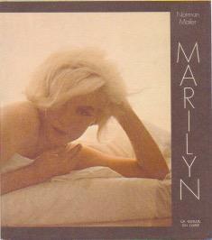 Marilyn *: MAILER Norman :