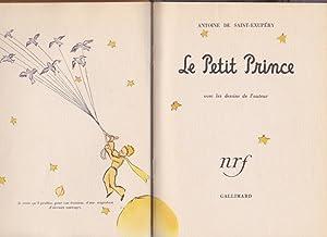 Le Petit Prince *: SAINT-EXUPÉRY Antoine de :