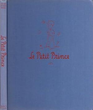Le Petit Prince *: SAINT-EXUPÉRY Antoine de