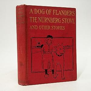 Ouida A DOG OF FLANDERS THE NURNBERG: de la Rame,