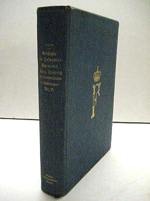 Geschichte des Infanterie-Regiments Prinz Friedrich der Niederlande (2. Westfälischen) Nr. 15....