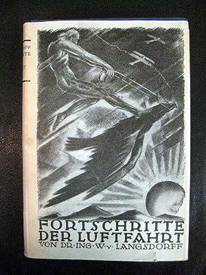 Fortschritte der Luftfahrt. Hrsg. von W. v. Langsdorff. Jahrbuch 1926.
