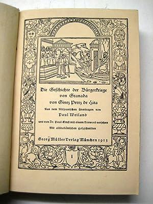 Die Geschichte der Bürgerkriege von Granada. Aus dem Span. übertr. von P. Weiland. 2 Bde....