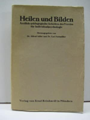 Heilen und Bilden. Ärztlich-pädagogische Arbeiten des Vereins für ...