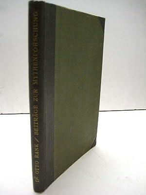 Psychoanalytische Beiträge zur Mythenforschung aus den Jahren 1912 bis 1914. 2. verä...