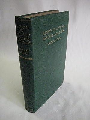 Essays in applied Psycho-Analysis.: Jones, Ernest.