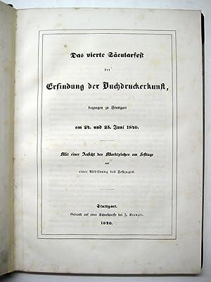 Das vierte Säcularfest der Erfindung der Buchdruckerkunst, begangen zu Stuttgart am 24. und 25...