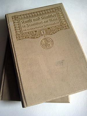 Kunst und Künstler in Frankfurt am Main im neunzehnten Jahrhundert. Hrsg. auf Veranlassung des...