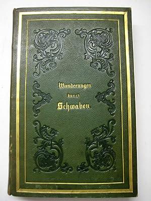 Wanderungen durch Schwaben.: Schwab, Gustav.