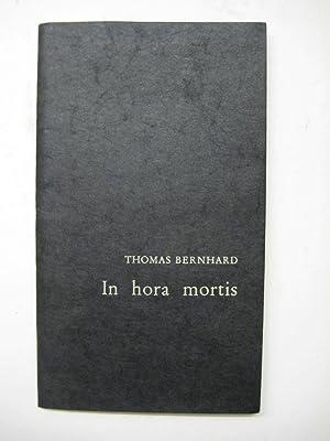 In hora mortis. [Lyrik].: Bernhard, Thomas.