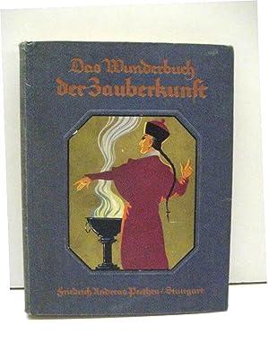 Das Wunderbuch der Zauberkunst.: Fischer, Otto.