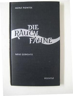Die Rauchfahne. Gedichte.: Piontek, Heinz.
