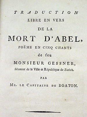 La mort d Abel. Poème en cinq chants. Traduction libre en vers par Boaton.: Gessner, S.