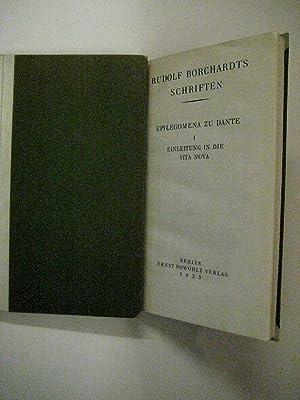 Dantes Vita Nova, deutsch. [Und] Epilegomena zu Dante, 1. Einleitung in die Vita Nova. 2 Bde.: ...