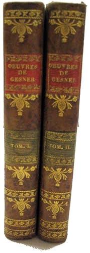Oeuvres de Mr. S. Gesner. trad de l Allemand par Mr. Huber. 2 Bde.: Gesner, S.