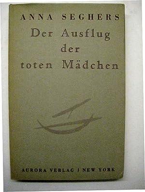 Der Ausflug der toten Mädchen und andere Erzählungen.: Seghers, Anna.