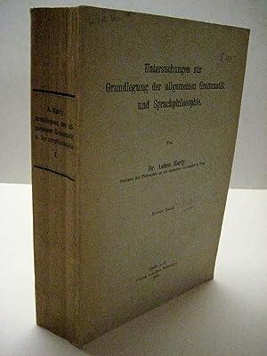 Untersuchungen zur Grundlegung der allgemeinen Grammatik und Sprachphilosophie. Bd. 1. (Alles).: ...