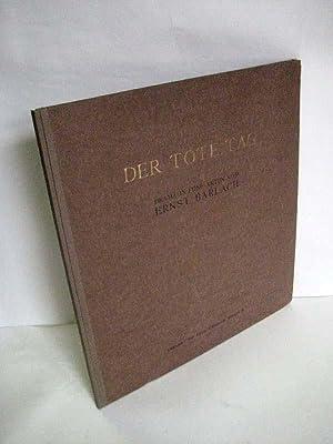 Der tote Tag. Drama in fünf Akten.: Barlach, Ernst.