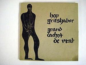 grand cachot de vent.: Grieshaber, HAP.