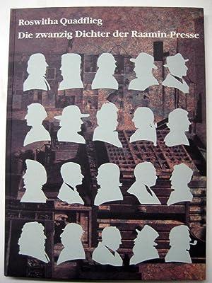 Die zwanzig Dichter der Raamin-Presse. Galerie, Revue, Erinnerung, Bilanz. Zwanzig Portraits und ...