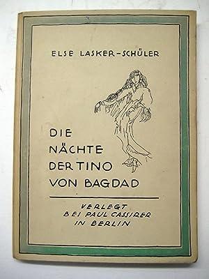 Die Nächte der Tino von Bagdad. 2. A.: Lasker-Schüler, Else.