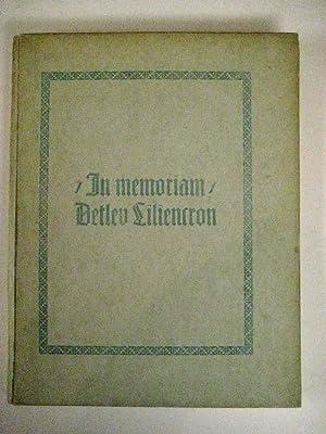 In memoriam Detlev Liliencron. Achtzehn facsimilierte Briefe von Storm, Fontane, C. F. Meyer, ...