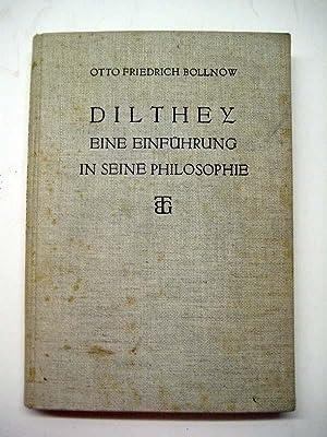 Dilthey. Eine Einführung in seine Philosophie.: Dilthey, W. Bollnow, Otto Friedrich.