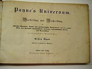 Payne s Universum. Darstellung und Beschreibung der schönsten Gegenden, Städte und merkw&...