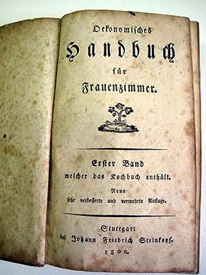 Oekonomisches Handbuch für Frauenzimmer. [3. A.?] Bd.: Löffler, Friederike Luise.