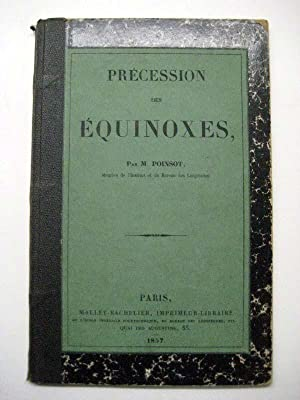 Précession des Équinoxes.: Äquinoktium. Poinsot, Louis.