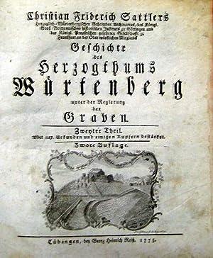 Geschichte des Herzogthums Würtenberg. unter der Regierung der Graven., unter der Regierung ...