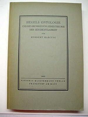 Hegels Ontologie und die Grundlegung einer Theorie der Geschichtlichkeit.: Hegel, Georg Wilhelm ...