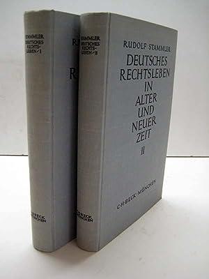 Deutsches Rechtsleben in alter und neuer Zeit. Lehrreiche Rechtsfälle. 2 Bde.: Stammler, R.