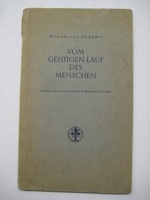 Vom geistigen Lauf des Menschen. Studien zu unvollendeten Dichtungen Goethes. Prometheus, Pandora, ...