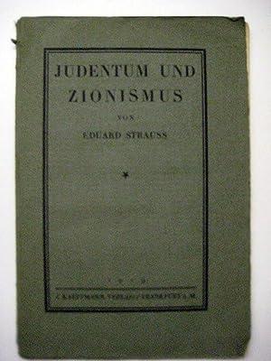 Judentum und Zionismus.: Judaica. Strauss, Eduard.