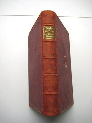 Die Leiden des jungen Werther. 3. A.: Goethe, Johann Wolfgang v.