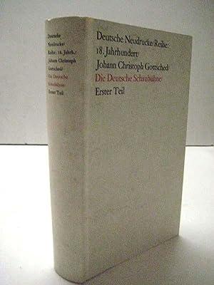 Die Deutsche Schaubühne. Faksimiledruck nach der Ausg. von 1741-1745. Mit Nachwort von H. ...