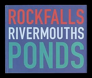 The Shape of Time: Rockfalls + Rivermouths: SOUTHAM, Jem