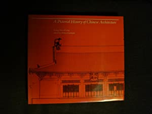 A Pictorial History of Chinese Architecture: Liang Ssu-ch'eng and Wilma Fairbank