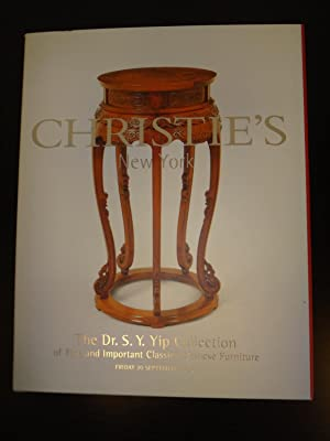 Dr. S. Y. Yip Collection of Fine and Important Classical Chinese Furniture, September 20 2002: ...