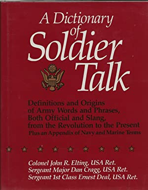 A Dictionary of Soldier Talk