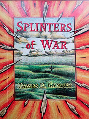 SPLINTERS OF WAR [SIGNED COPY]