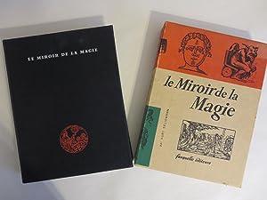 LE MIROIR DE LA MAGIE, HISTOIRE DE: Seligmann, Kurt