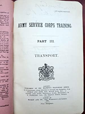 ARMY SERVICE CORPS TRAINING. PART III. TRANSPORT [1911]