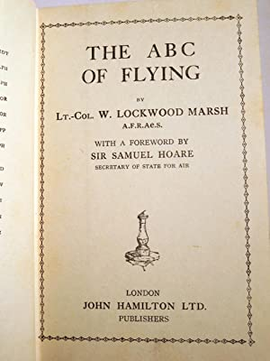 THE ABC OF FLYING: Marsh, Lt.-Col. W.