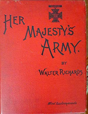 HER MAJESTY'S ARMY A DESCRIPTIVE ACCOUNT. [6-VOLUME SET]