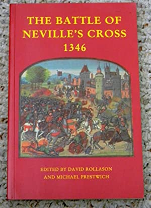 THE BATTLE OF NEVILLE'S CROSS 1346