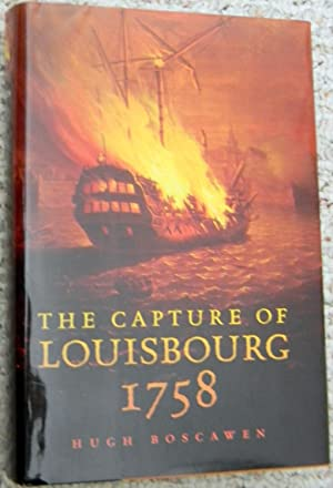 THE CAPTURE OF LOUISBOURG 1758