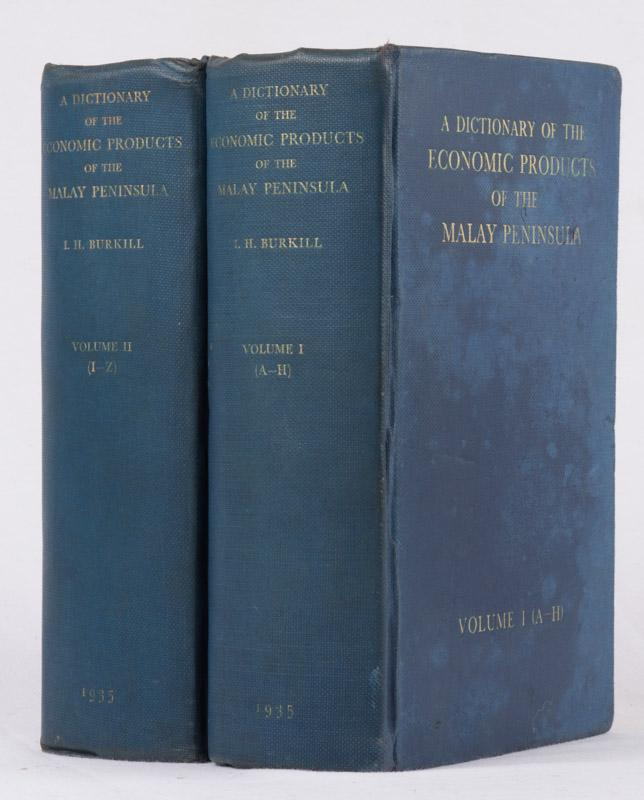 A Dictionary of the Economic Products of the Malay Peninsula. BURKILL, I.H. Hardcover