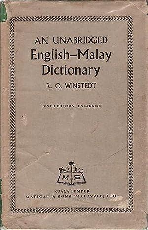 An Unabridged English-Malay Dictionary.: WINDSTEDT, SIR RICHARD.